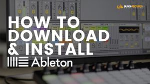 How To Download & Install Ableton Live 9