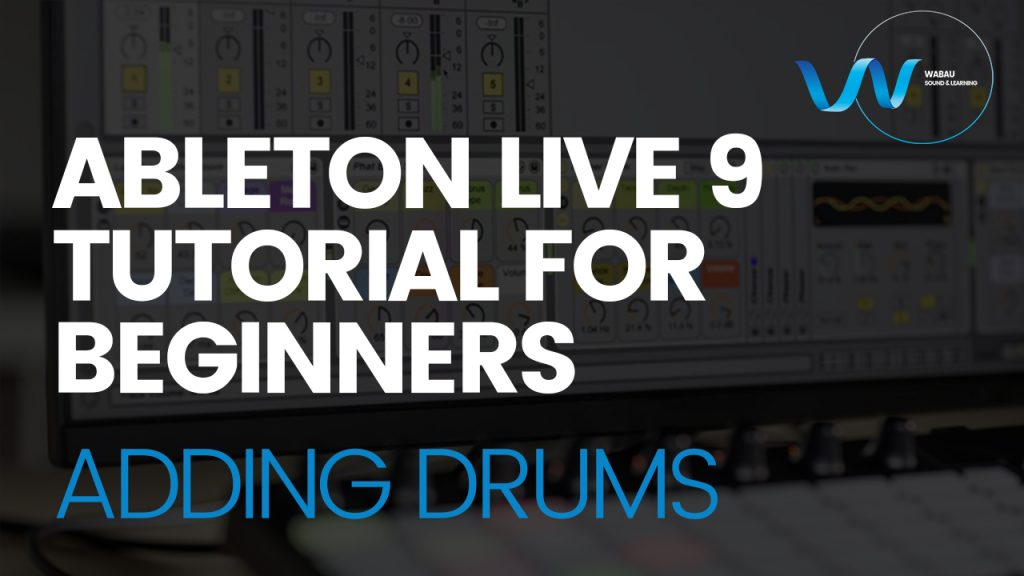 Ableton live 9 Tutorial For Beginners